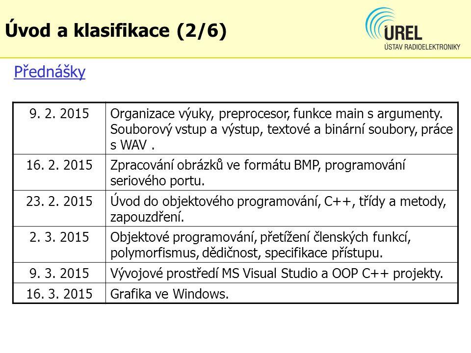Přednášky 9. 2. 2015Organizace výuky, preprocesor, funkce main s argumenty.