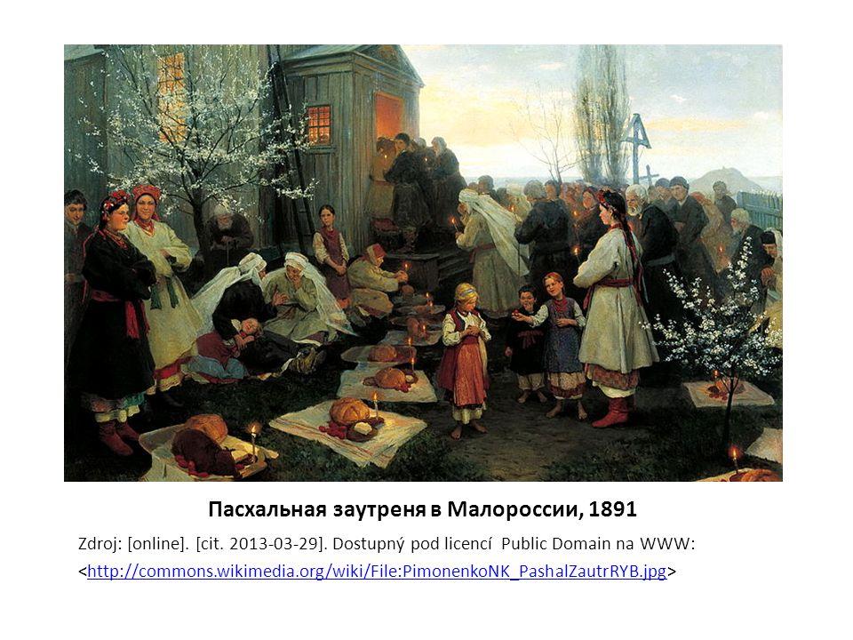 Пасхальная заутреня в Малороссии, 1891 Zdroj: [online].
