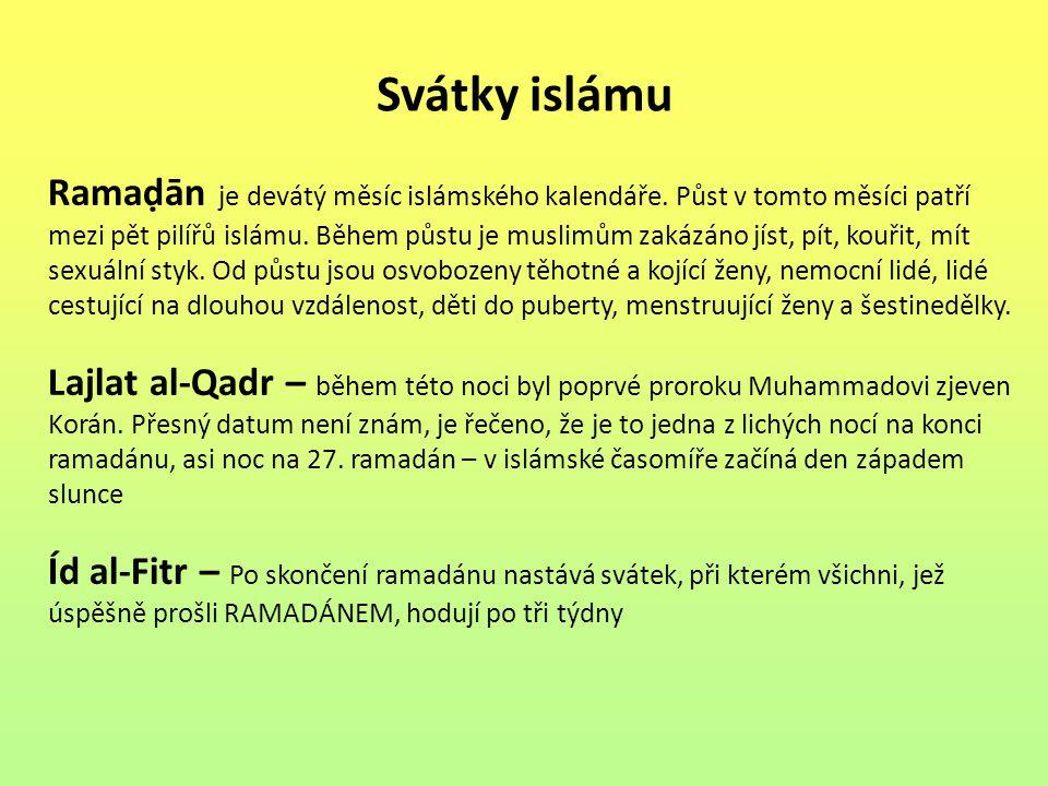 Svátky islámu Ramaḍān je devátý měsíc islámského kalendáře. Půst v tomto měsíci patří mezi pět pilířů islámu. Během půstu je muslimům zakázáno jíst, p