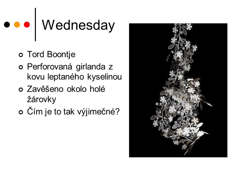 Wednesday Tord Boontje Perforovaná girlanda z kovu leptaného kyselinou Zavěšeno okolo holé žárovky Čím je to tak výjimečné?