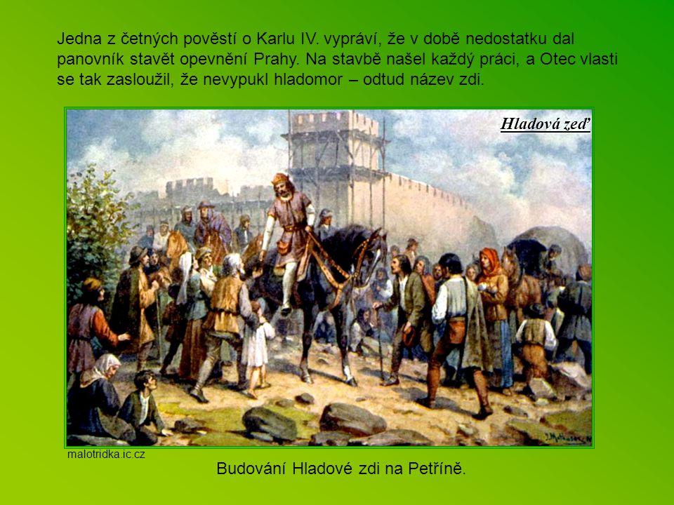 Karel IV. zakládá vinice ve středních Čechách. Karel IV. objevil horké prameny, při kterých založil roku 1370 Karlovy Vary. malotridka.ic.cz