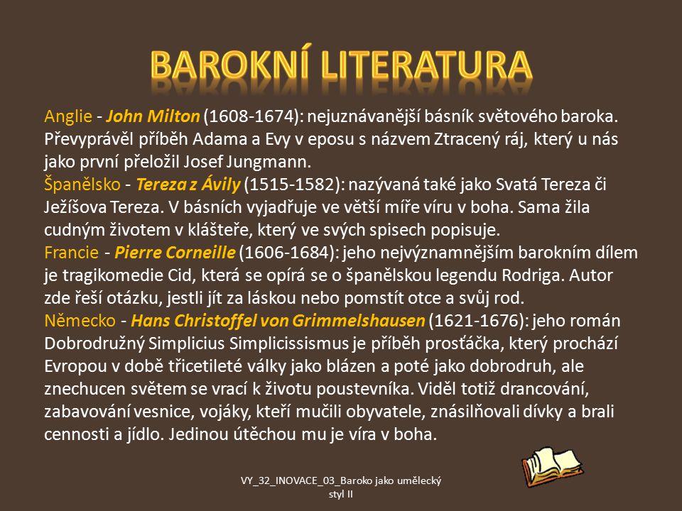 Anglie - John Milton (1608-1674): nejuznávanější básník světového baroka.