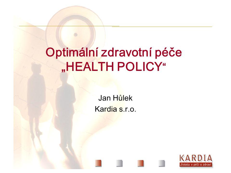 """Optimální zdravotní péče """"HEALTH POLICY Jan Hůlek Kardia s.r.o."""