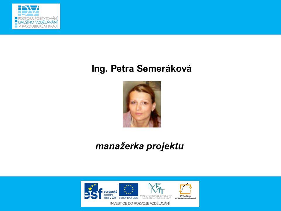 Ing. Petra Semeráková manažerka projektu
