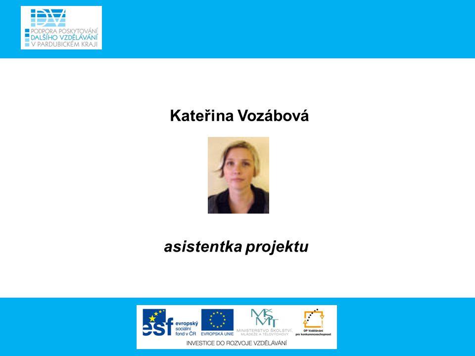 Kateřina Vozábová asistentka projektu