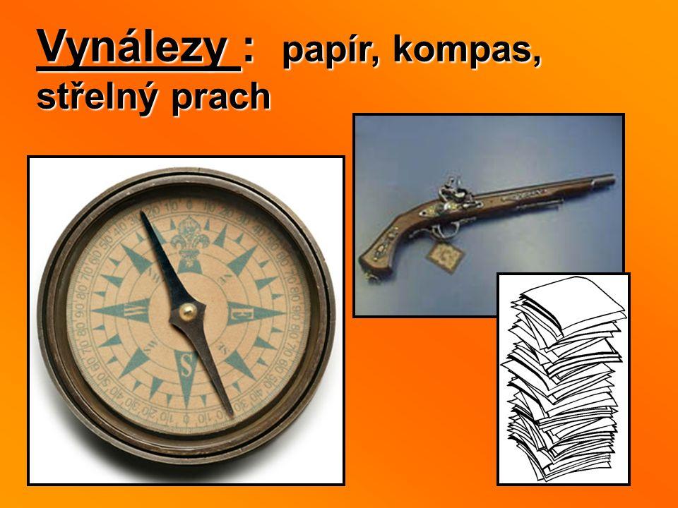 Vynálezy : papír, kompas, střelný prach