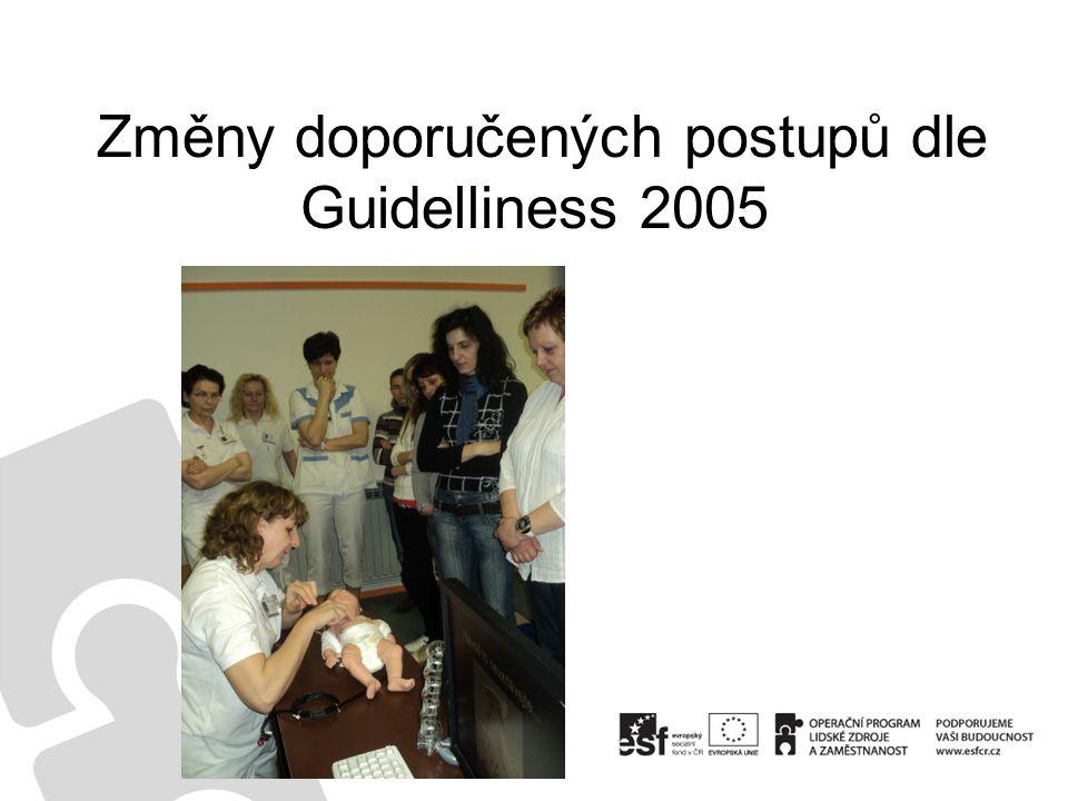 Změny doporučených postupů dle Guidelliness 2005