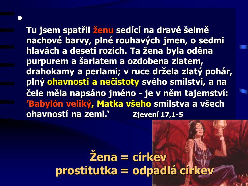Symboly knihy Zjevení: 400 veršů = 278 ze SZ z 39 knih SZ citováno 27 knih Žena = církev prostitutka = odpadlá církev Žena = církev věrná = pravá círk