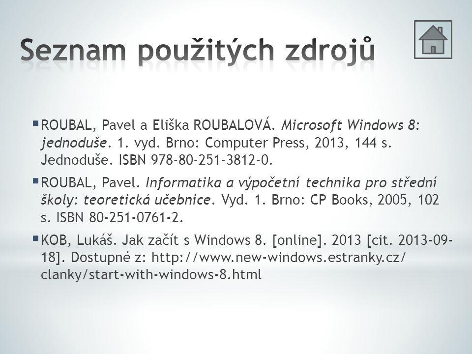  ROUBAL, Pavel a Eliška ROUBALOVÁ. Microsoft Windows 8: jednoduše.