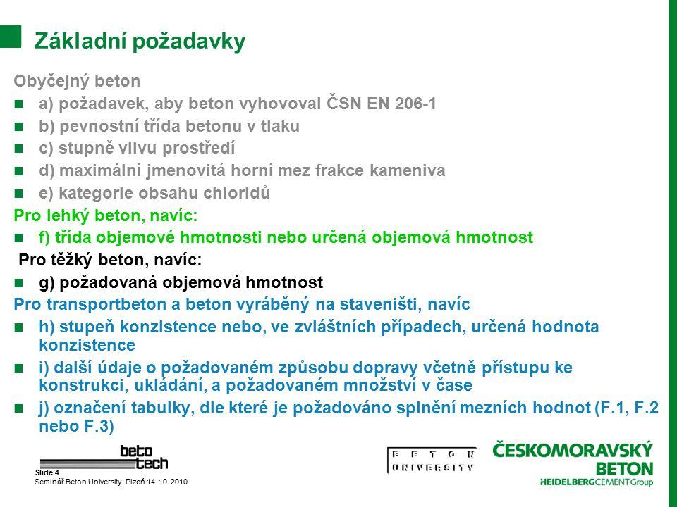 Slide 5 Seminář Beton University, Plzeň 14.10.