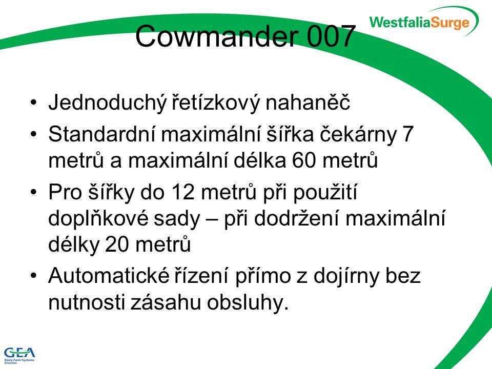 Cowmander 007 Jednoduchý řetízkový nahaněč Standardní maximální šířka čekárny 7 metrů a maximální délka 60 metrů Pro šířky do 12 metrů při použití dop