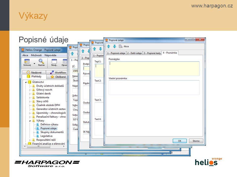 www.harpagon.cz Výkazy Tvorba základních výkazů