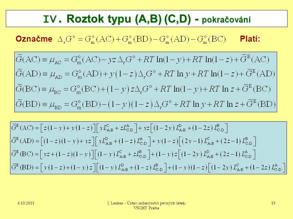 6.10.2011J.Leitner - Ústav inženýrství pevných látek, VŠCHT Praha 15 IV.