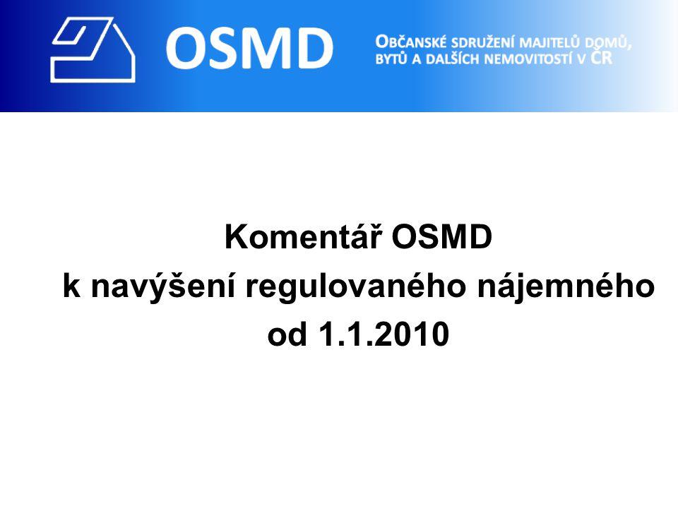 Komentář OSMD k navýšení regulovaného nájemného od 1.1.2010