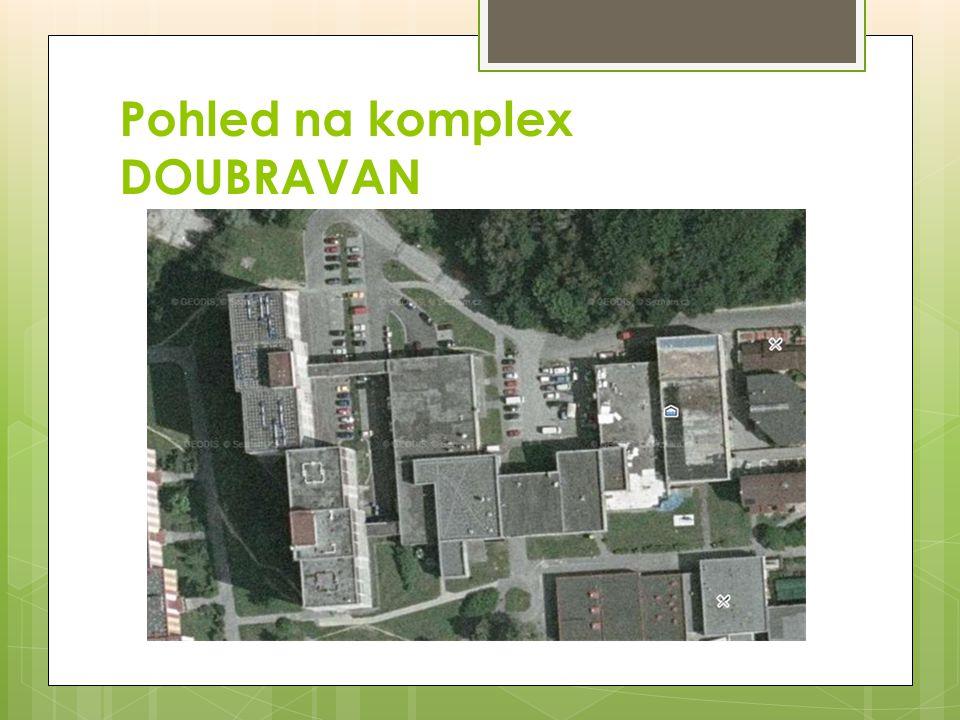 Pohled na komplex DOUBRAVAN