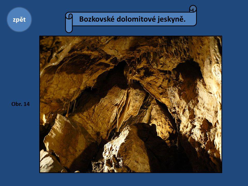 Bozkovské dolomitové jeskyně. zpět Obr. 14