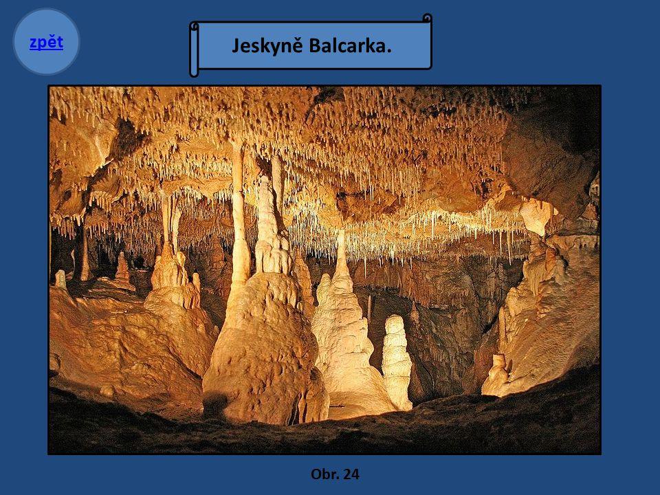 Jeskyně Balcarka. zpět Obr. 24