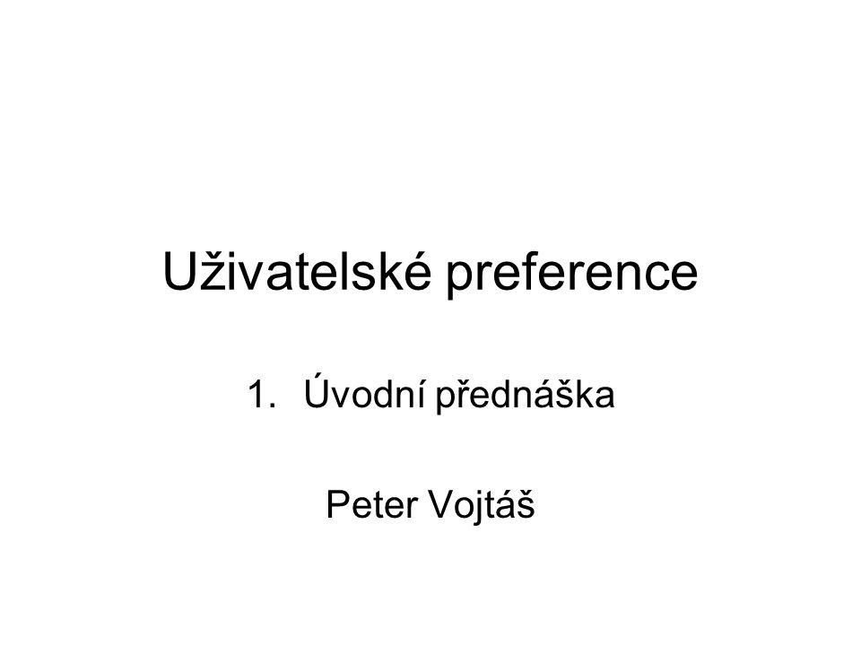 NDBI021 Dotazovani s preferencemi Motivace – formální modely Preference skórovací - (S,< S ) (částečně) uspořádaná množina hodnot jimiž uživatel ohodnocuje V S={1,2,3,4,5}, S={ }, S={accept,…, reject} P s : V x U  S P s (v 2, u) < S P s (v 1, u) - uživatel u preferuje v 1 před v 2 P s (v 2, u) = P s (v 1, u) - uživatel u preferuje v 1 a v 2 stejně P s (v 2, u) a P s (v 1, u) můžou být v nesrovnatelné < S Opět různé možné pohledy: Pro u  U to je (ne)ostré (částečné) uspořádání < u s,  u s Pokud (S,< S ) je lineární - problém s cykly nemáme 1.