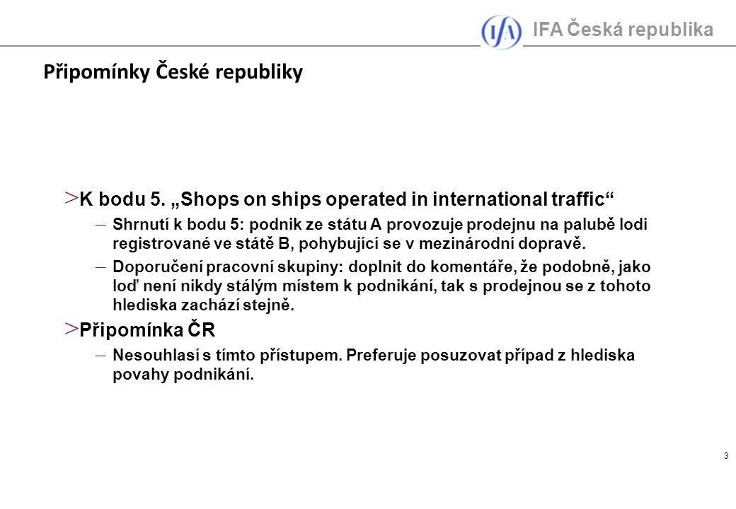 IFA Česká republika 3 > K bodu 5.