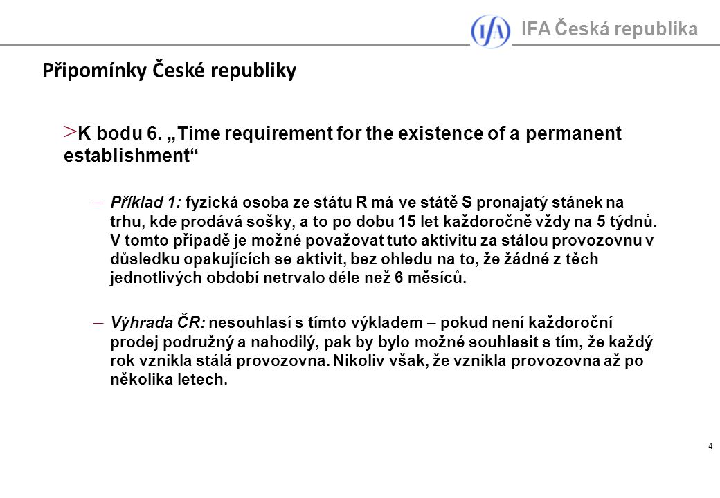 IFA Česká republika 4 > K bodu 6.