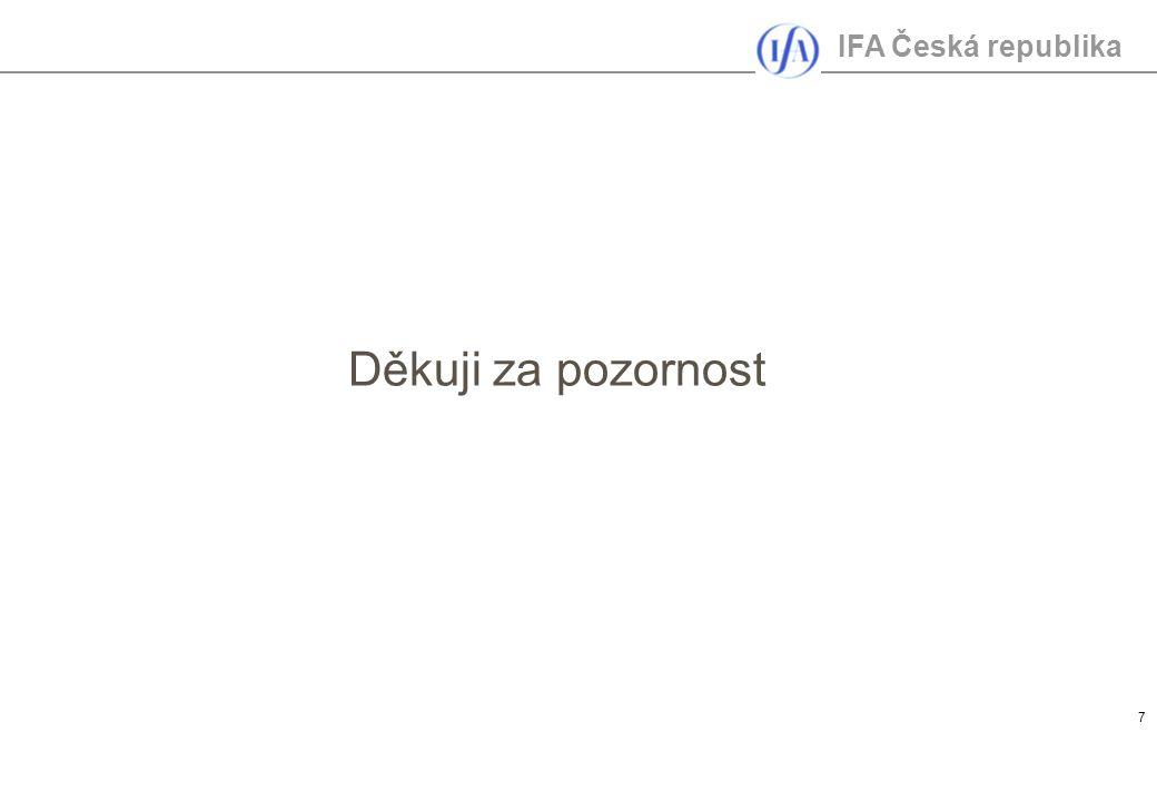 IFA Česká republika 7 Děkuji za pozornost