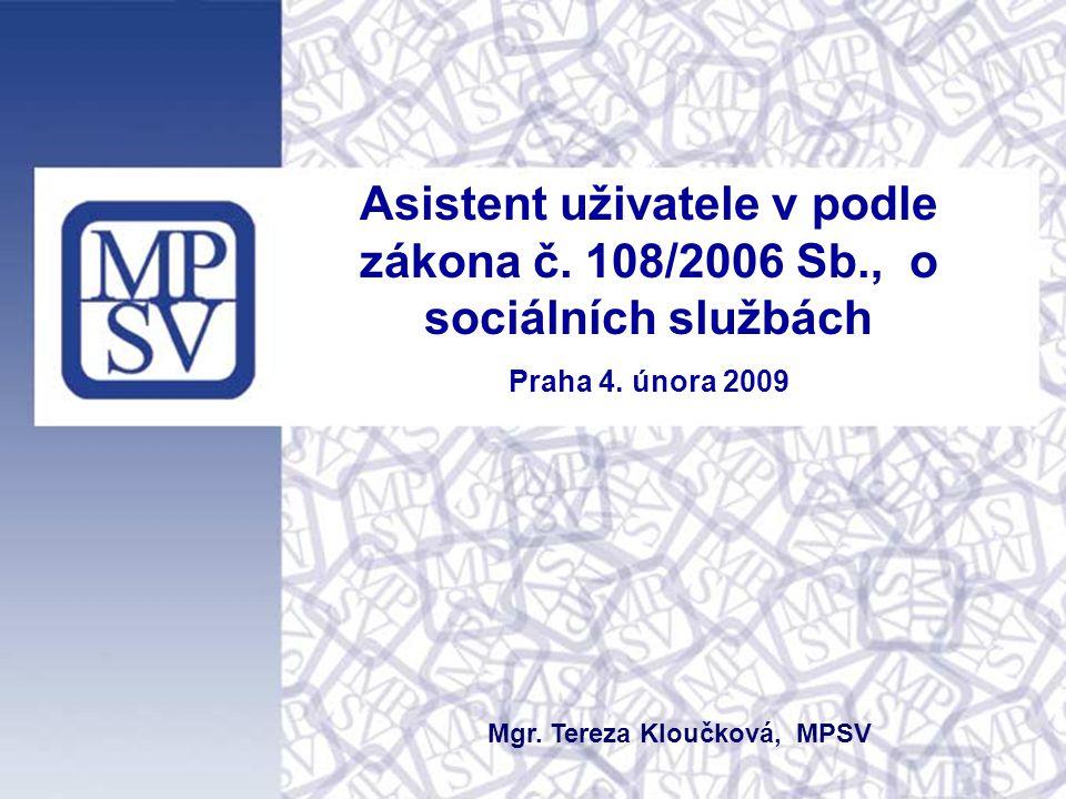 Asistent uživatele v podle zákona č.108/2006 Sb., o sociálních službách Praha 4.