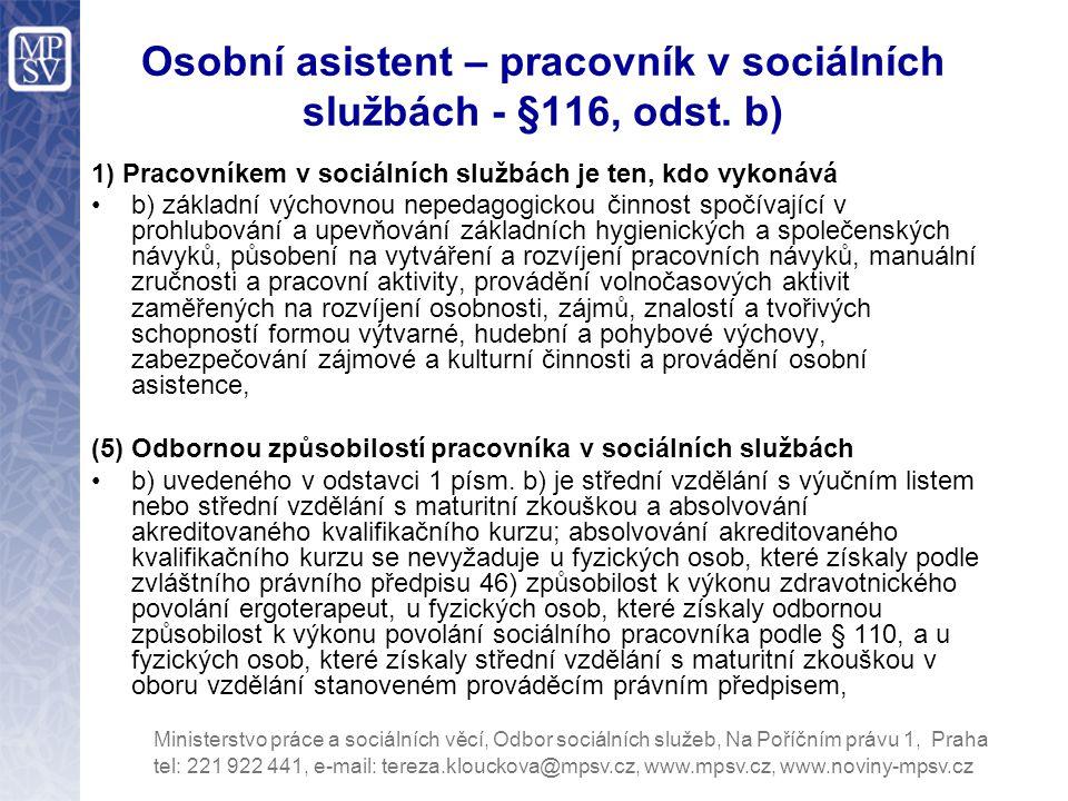 Osobní asistent – pracovník v sociálních službách - §116, odst.
