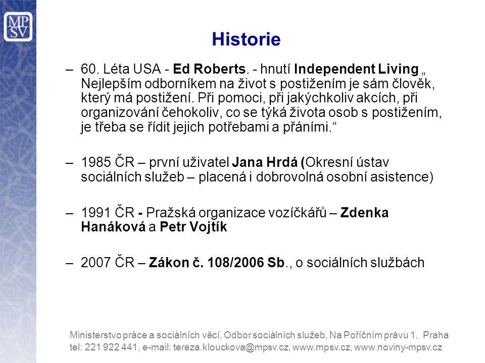 Historie –60.Léta USA - Ed Roberts.
