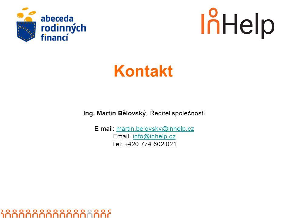 Ing. Martin Bělovský, Ředitel společnosti E-mail: martin.belovsky@inhelp.czmartin.belovsky@inhelp.cz Email: info@inhelp.czinfo@inhelp.cz Tel: +420 774