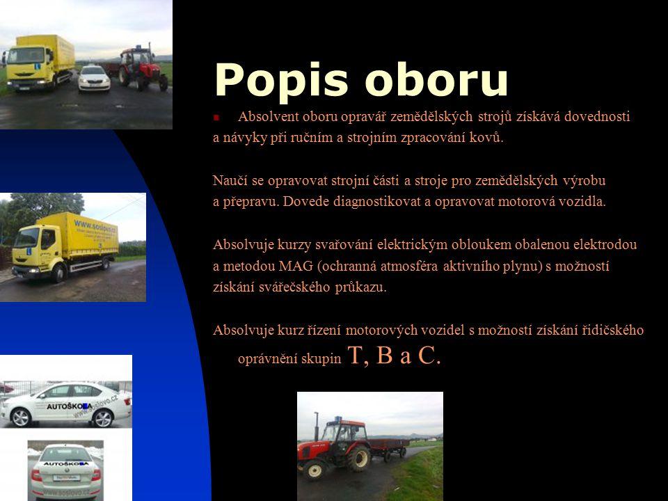 Popis oboru Absolvent oboru opravář zemědělských strojů získává dovednosti a návyky při ručním a strojním zpracování kovů. Naučí se opravovat strojní