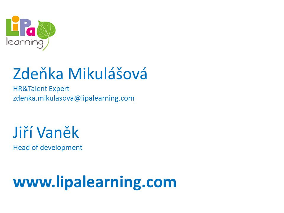 Náš příběh Lipa learning byla založena českou obchodní společností EMTC - Czech a.s.