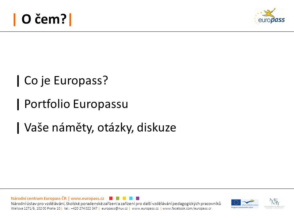 | O čem | | Co je Europass.