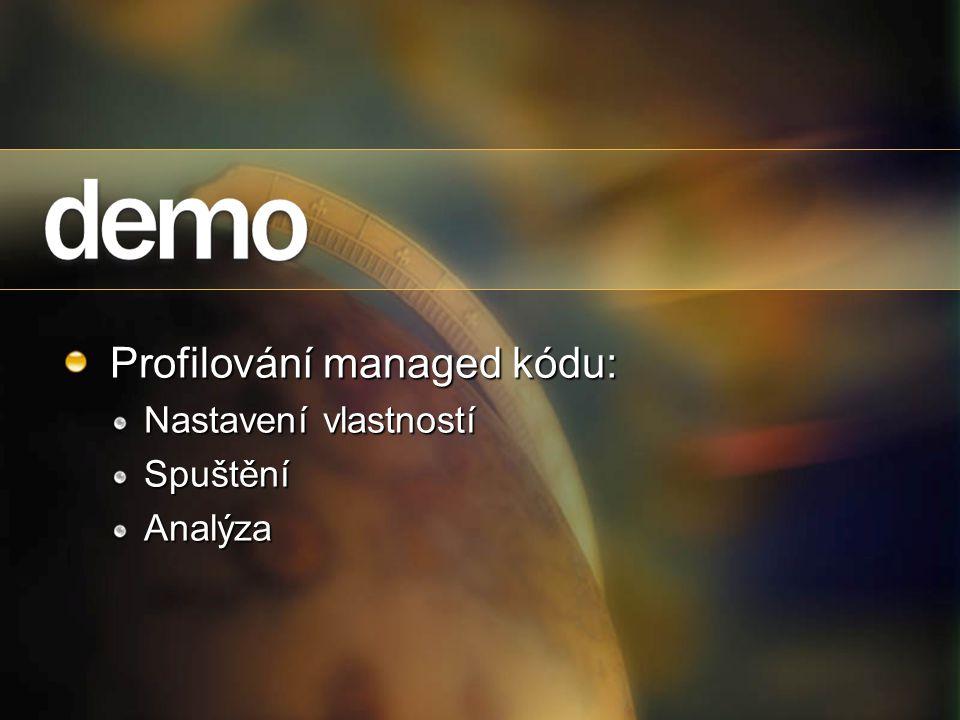 Profilování managed kódu: Nastavení vlastností SpuštěníAnalýza