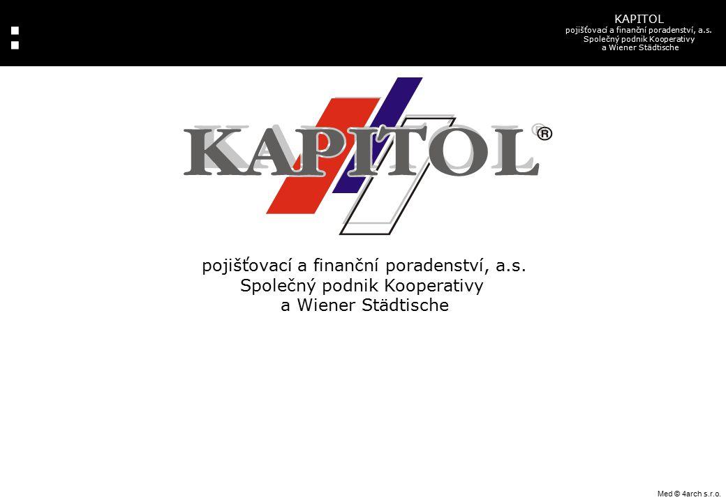 : KAPITOL pojišťovací a finanční poradenství, a.s. Společný podnik Kooperativy a Wiener Städtische pojišťovací a finanční poradenství, a.s. Společný p