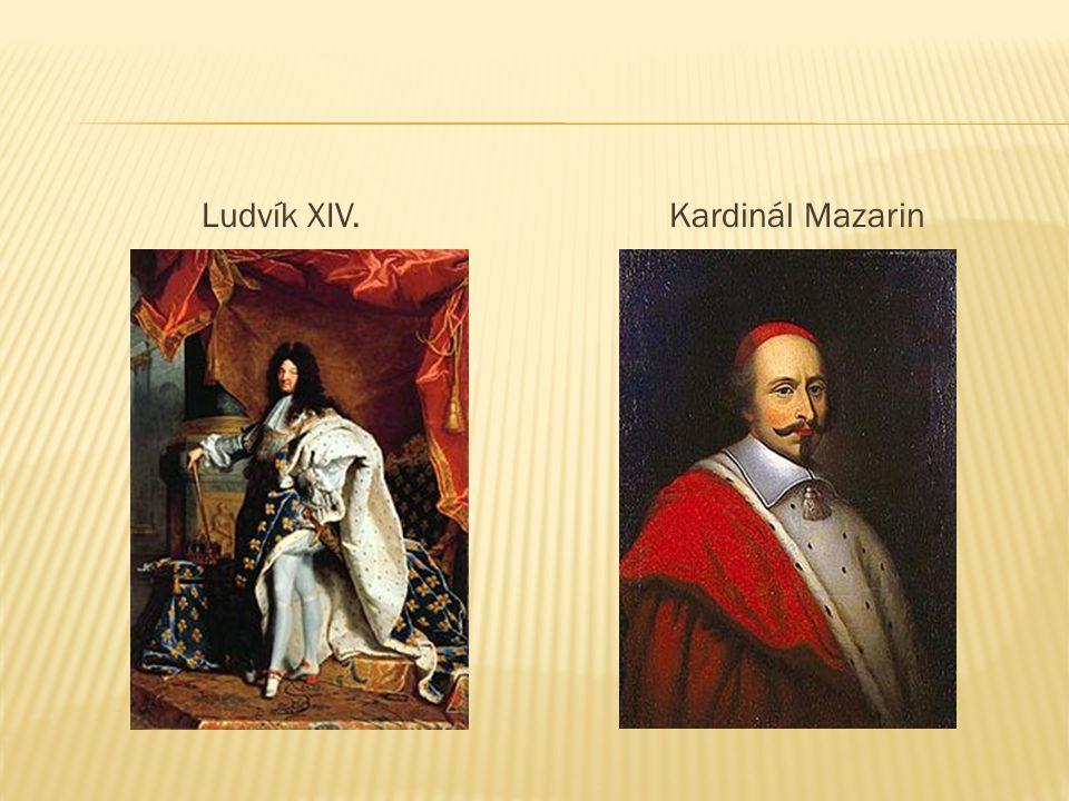 Ludvík XIV.Kardinál Mazarin