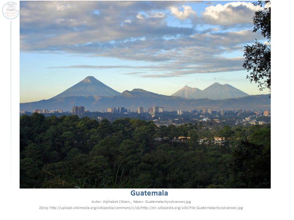 Guatemala Autor: Alphabet Citizen,, Název: Guatemalacityvolcanoes.jpg Zdroj: http://upload.wikimedia.org/wikipedia/commons/c/cb/http://en.wikipedia.or