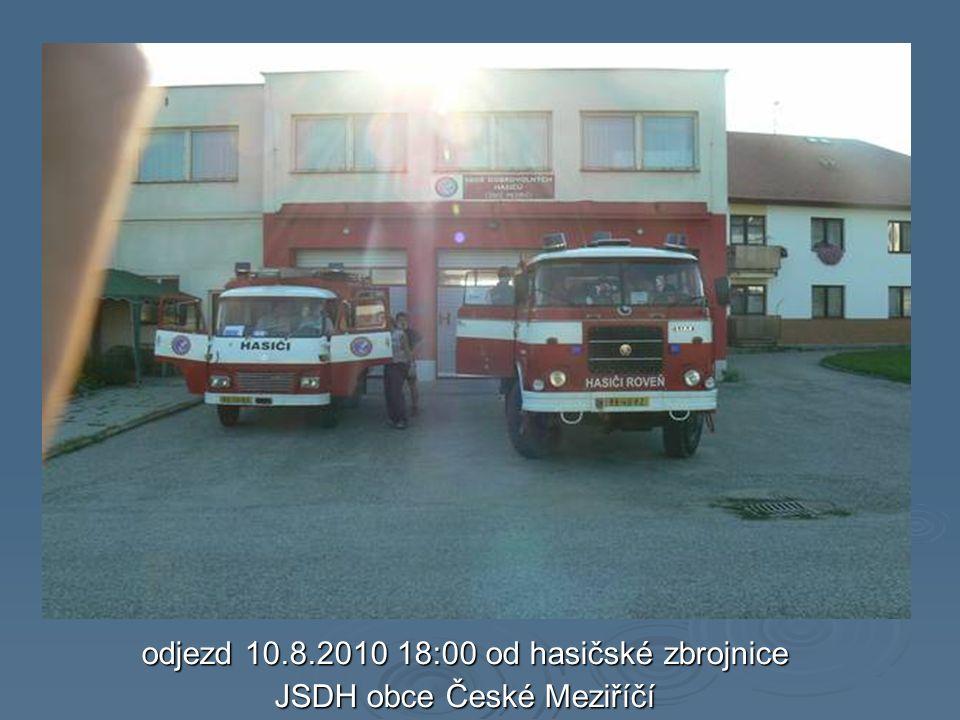 odjezd 10.8.2010 18:00 od hasičské zbrojnice JSDH obce České Meziříčí