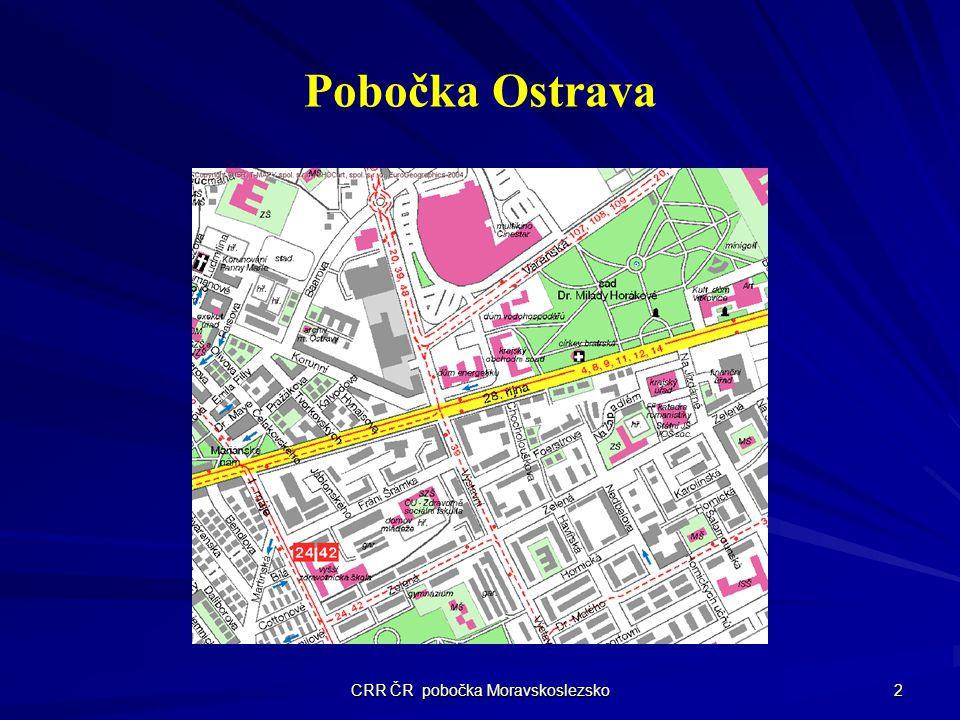 CRR ČR pobočka Moravskoslezsko 2 Pobočka Ostrava
