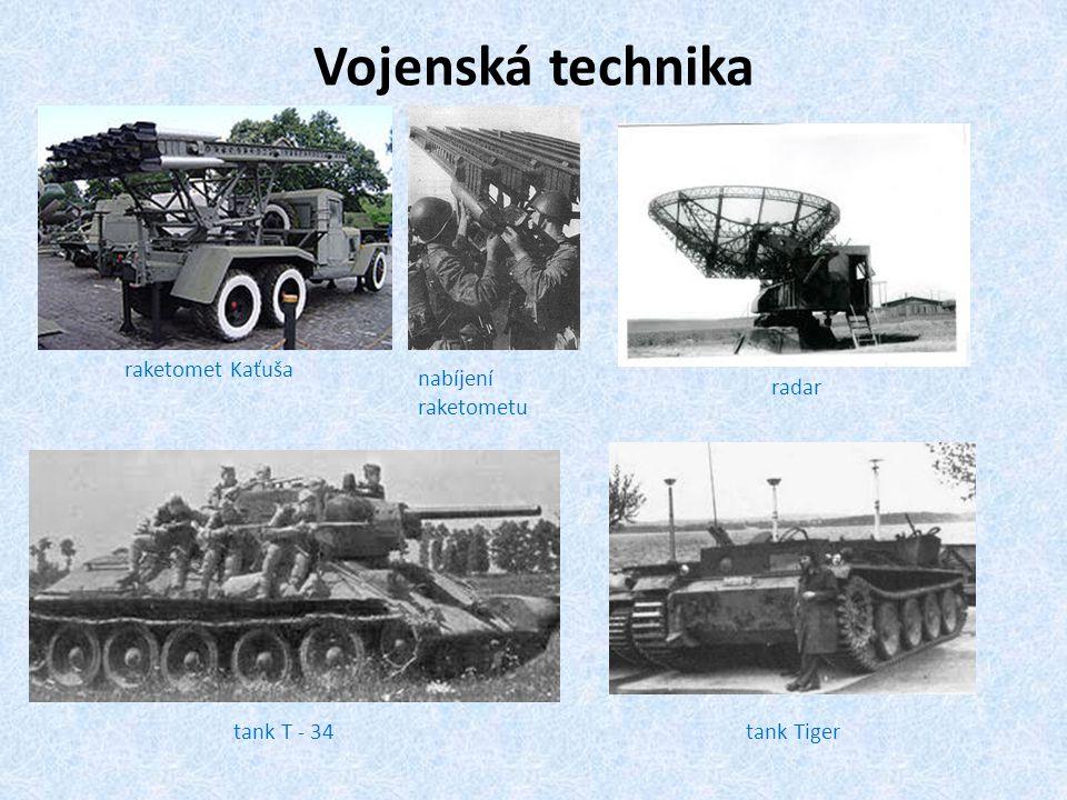 Vojenská technika raketomet Kaťuša nabíjení raketometu radar tank T - 34tank Tiger