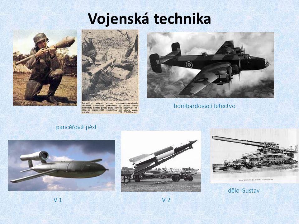 Vojenská technika pancéřová pěst bombardovací letectvo V 1V 2 dělo Gustav