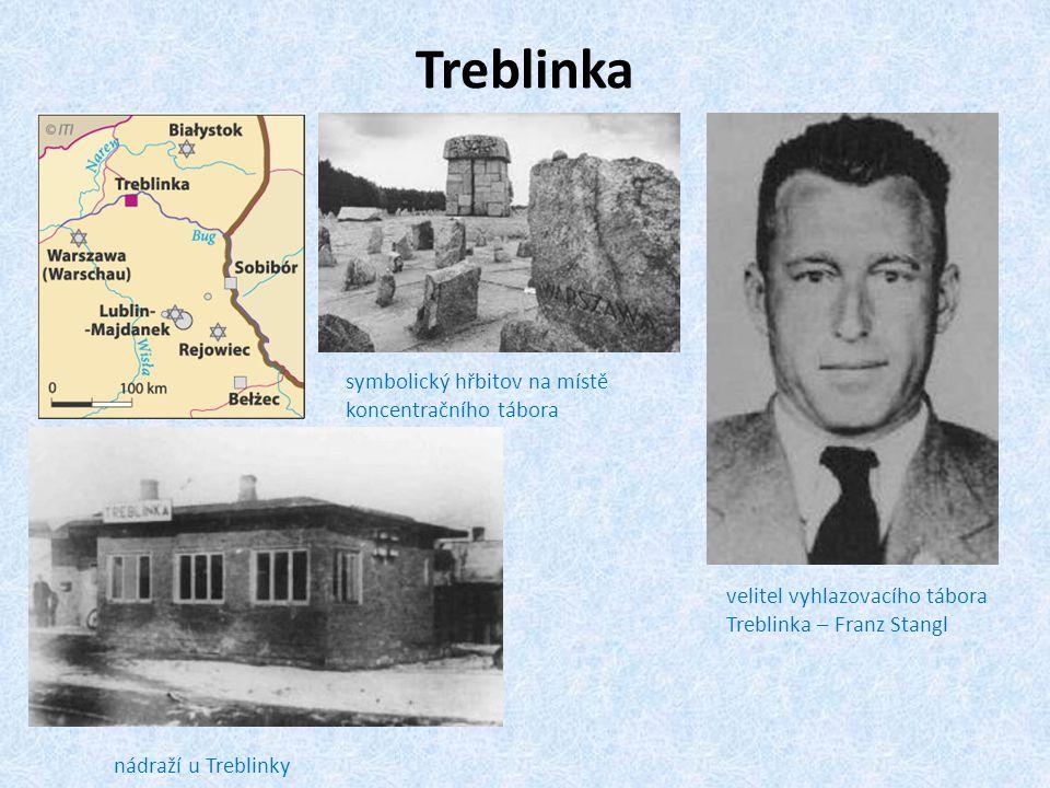 Treblinka nádraží u Treblinky velitel vyhlazovacího tábora Treblinka – Franz Stangl symbolický hřbitov na místě koncentračního tábora