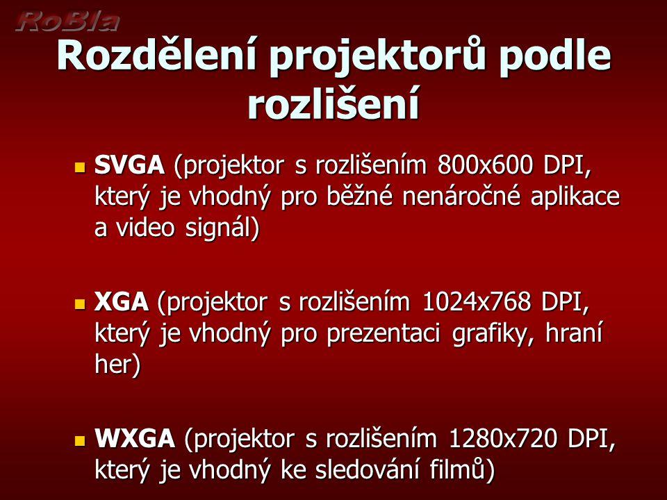 Rozdělení projektorů podle rozlišení SXGA (projektor s rozlišením 1280x1024 DPI, který je vhodný do velký sálů) SXGA (projektor s rozlišením 1280x1024 DPI, který je vhodný do velký sálů) FullHD (projektor s rozlišení 1920x1080 DPI, který je vhodný pro sledování filmů v maximálním rozlišení FullHD (projektor s rozlišení 1920x1080 DPI, který je vhodný pro sledování filmů v maximálním rozlišení