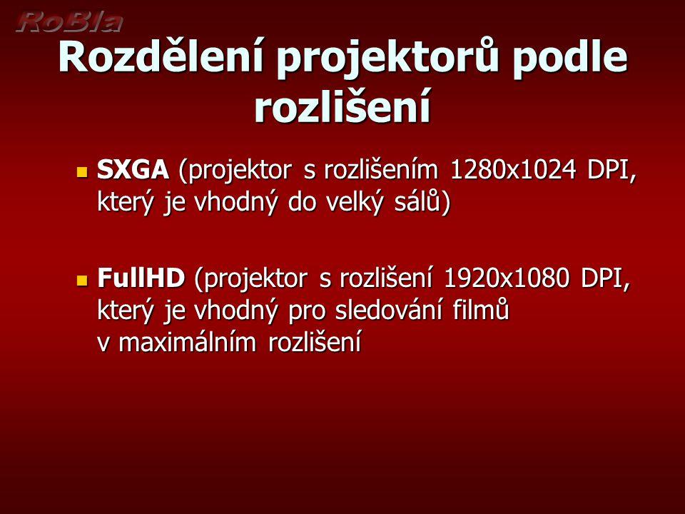 Rozdělení projektorů podle rozlišení SXGA (projektor s rozlišením 1280x1024 DPI, který je vhodný do velký sálů) SXGA (projektor s rozlišením 1280x1024