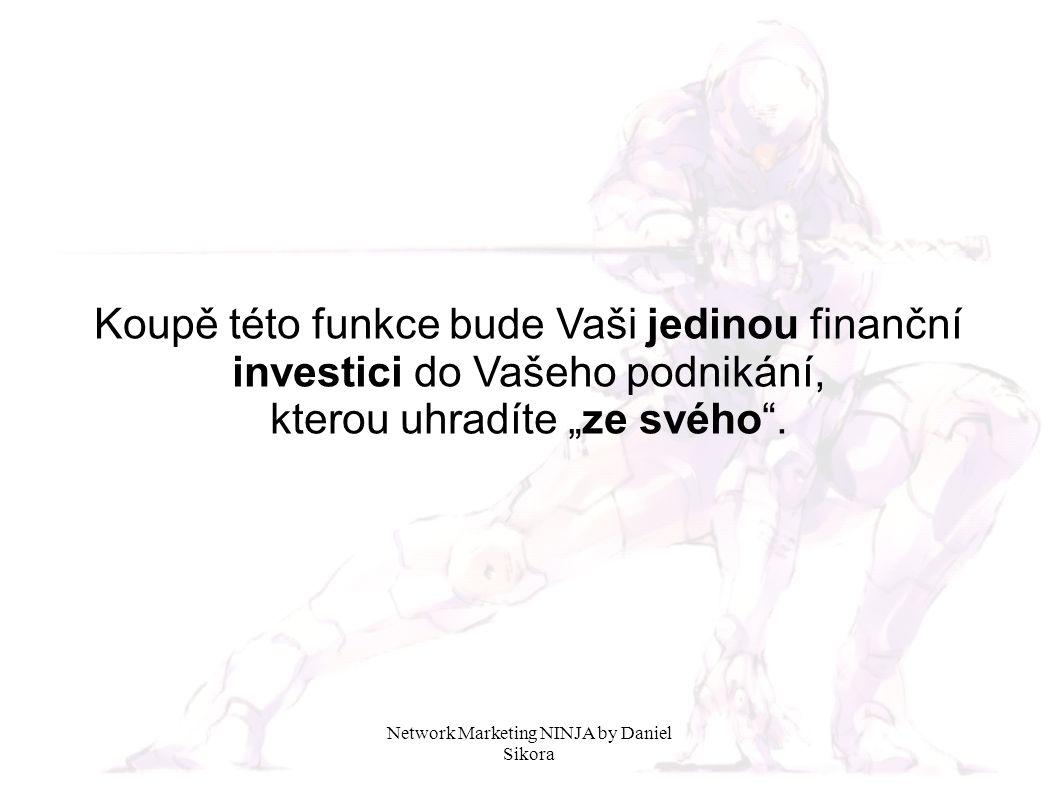 """Koupě této funkce bude Vaši jedinou finanční investici do Vašeho podnikání, kterou uhradíte """"ze svého""""."""