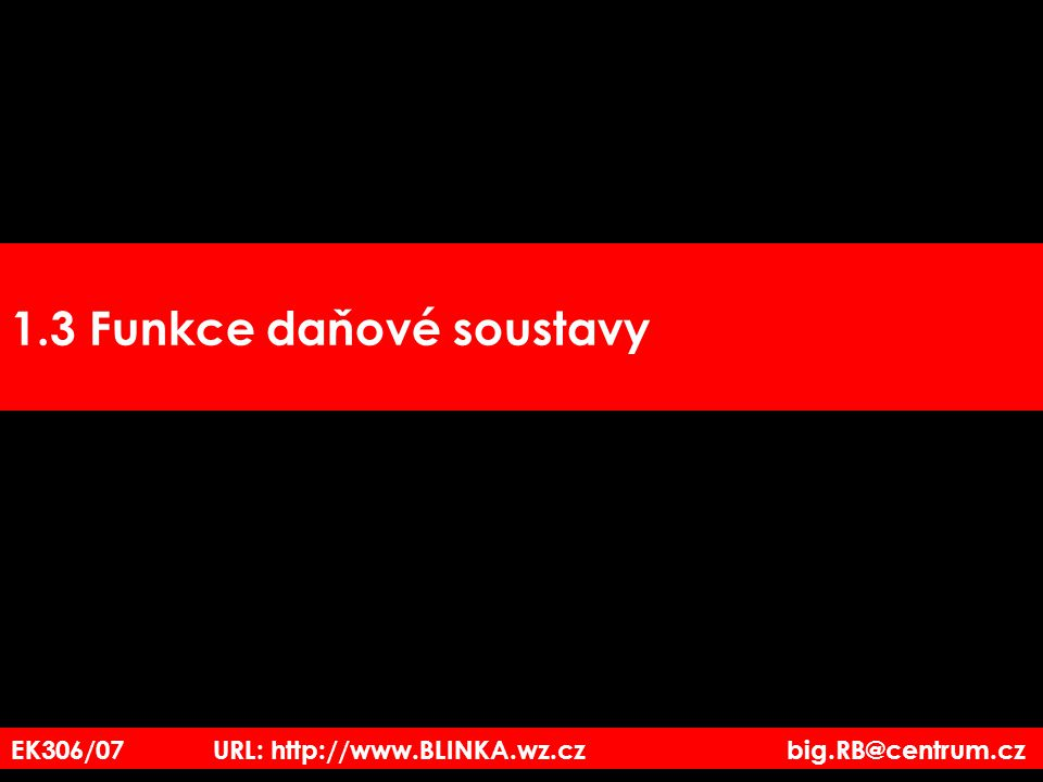 EK306/07 URL: http://www.BLINKA.wz.cz big.RB@centrum.cz ad 2) Neplátce DPH prodává zboží n.