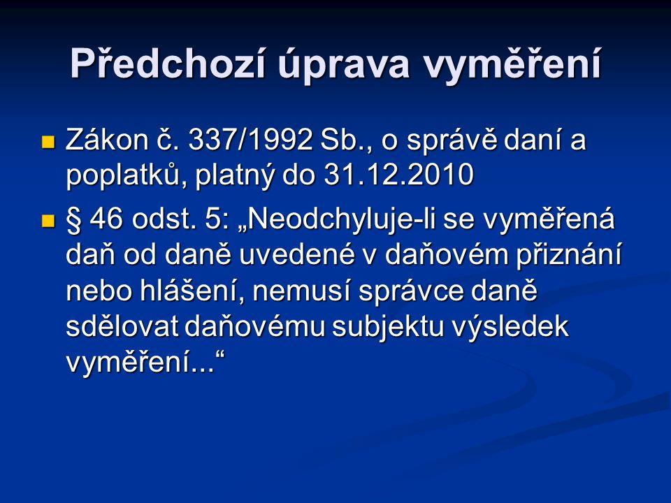 Předchozí úprava vyměření Zákon č.