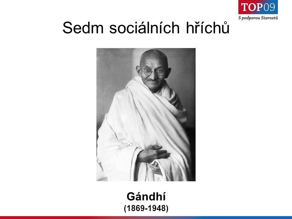 Sedm sociálních hříchů Gándhí (1869-1948)