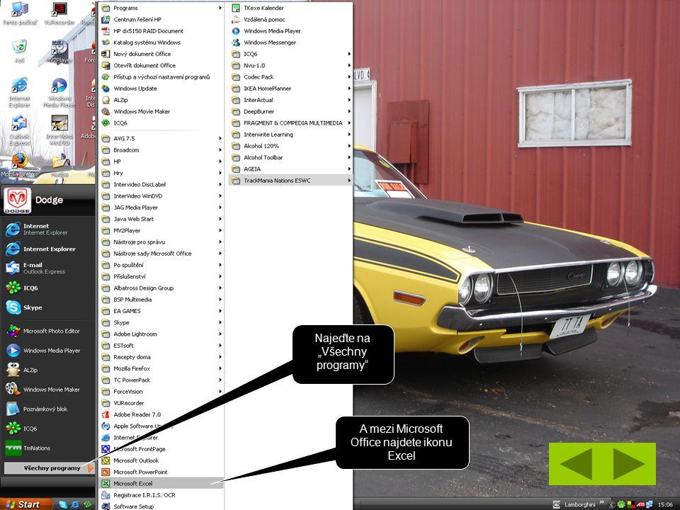 """Najeďte na """"Všechny programy A mezi Microsoft Office najdete ikonu Excel"""