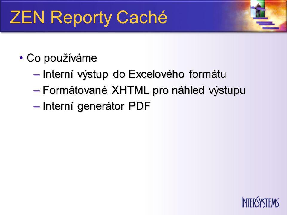 Metoda Call umožňuje vytvoření vlastního datového zdroje Zdrojem může být jiný report, metoda nebo prostě cokoliv, co vrátí validní XML Texty nutno konvertovat $ZCVT(…, o , XML )
