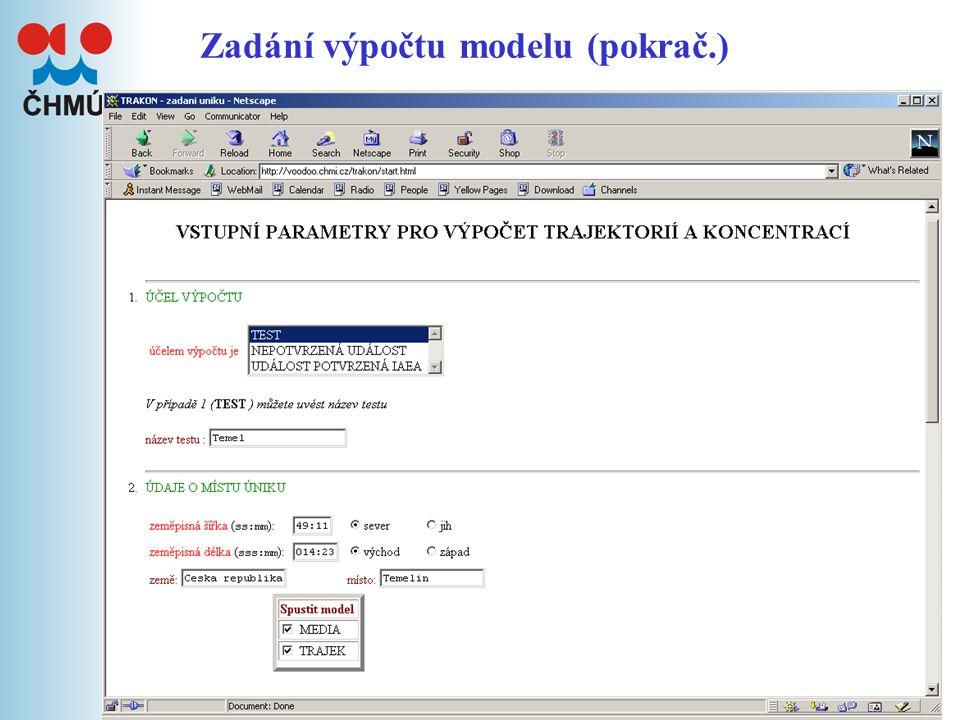 6 Zadání výpočtu modelu (pokrač.)